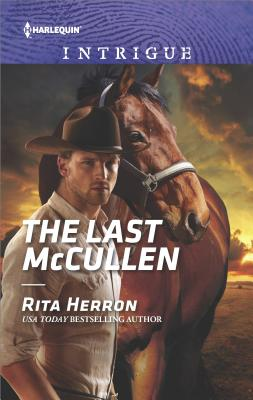 Image for The Last McCullen (The Heroes of Horseshoe Creek)