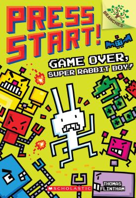 "Image for ""Game Over, Super Rabbit Boy! A Branches Book (Press Start! #1)"""