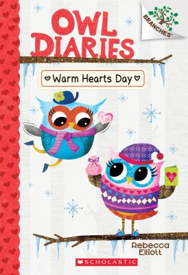 Image for Warm Hearts Day: A Branches Book (Owl Diaries #5) (5)