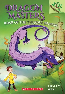 Image for ROAR OF THE THUNDER DRAGON (DRAGON MASTERS, NO 8) (A BRANCHES BOOK)