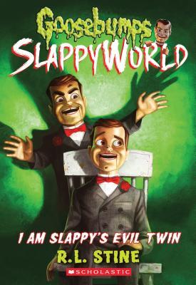 Image for I Am Slappy's Evil Twin (Goosebumps SlappyWorld #3)