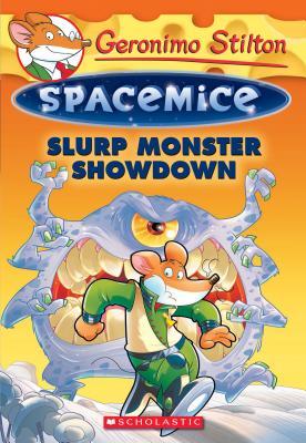 Image for Slurp Monster Showdown (Geronimo Stilton Spacemice #9)