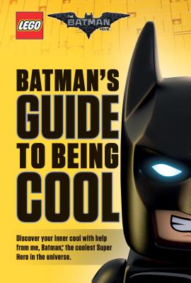 Image for Lego Batman movie -  Batman's Guide to Being Cool