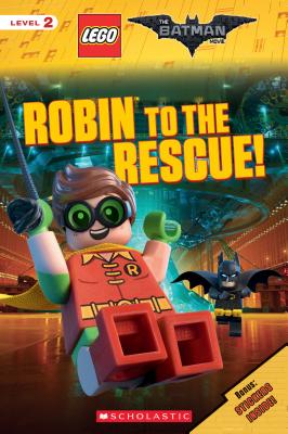 Image for Robin to the Rescue! (The LEGO Batman Movie: Reader)