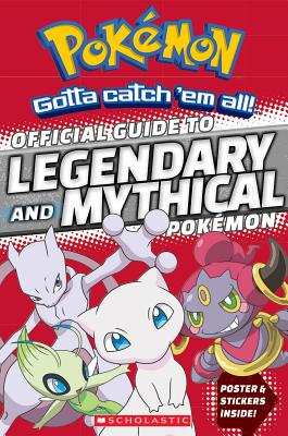 Image for Official Guide to Legendary and Mythical Pokmon (Pokmon)