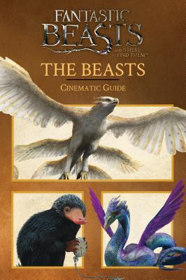 Image for The Beasts: Cinematic Guide (Fantastic Beasts and Where to Find Them)