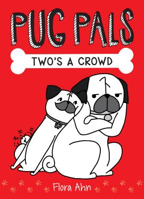 Image for 1 Two's a Crowd (Pug Pals)