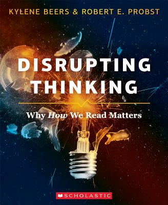 Image for Disrupting Thinking: Why How We Read Matters