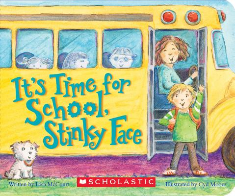 Image for It's Time for School, Stinky Face (A Board Book)