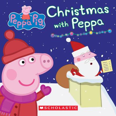 Image for Christmas with Peppa (Peppa Pig: Board Book)