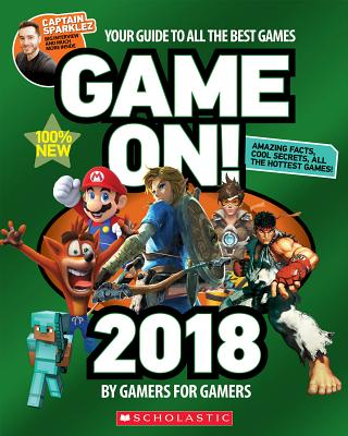 Image for Game On! 2018: All the Best Games: Awesome Facts and Coolest Secrets