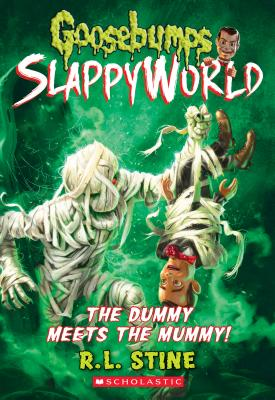 Image for 8 Dummy Meets the Mummy (Goosebumps SlappyWorld)