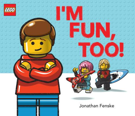 Image for I'M FUN, TOO! (A CLASSIC LEGO PICTURE BOOK)