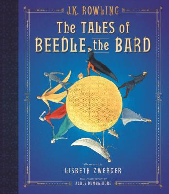 Image for The Tales of Beedle the Bard: The Illustrated Edition