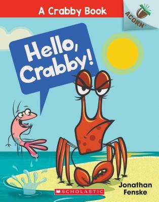 Image for HELLO, CRABBY!: AN ACORN BOOK (CRABBY, NO 1)