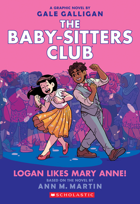 Image for Logan Likes Mary Anne! (The Baby-Sitters Club Graphic Novel #8) (8) (The Baby-Sitters Club Graphic Novels)