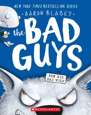 Image for 9 The Bad Guys in the Big Bad Wolf