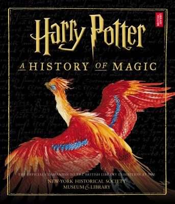 Image for Harry Potter: A History of Magic (American Edition)