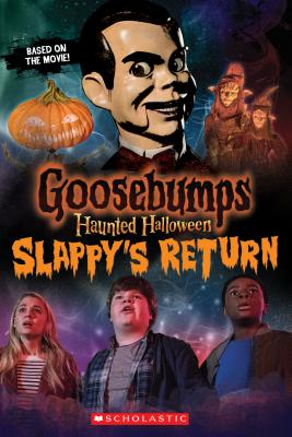 Image for Haunted Halloween: Slappy's Return (Goosebumps the Movie 2)