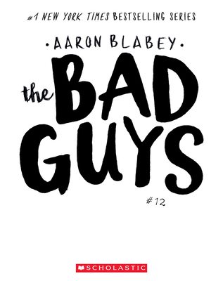 Image for BAD GUYS IN THE ONE?! (BAD GUYS, NO 12)