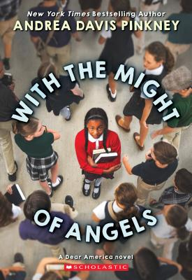 Image for With the Might of Angels (Dear America)