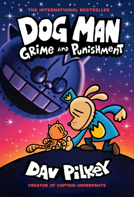 Image for Dog Man: Grime and Punishment: From the Creator of Captain Underpants (Dog Man #9) (9)