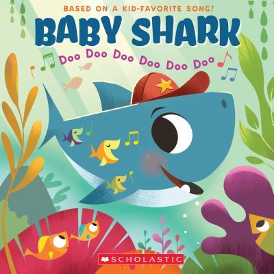 Image for Baby Shark: Doo Doo Doo Doo Doo Doo (A Baby Shark Book)