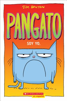 Image for Pangato: Soy yo (Spanish Edition)