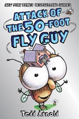 Image for Attack of the 50-Foot Fly Guy!