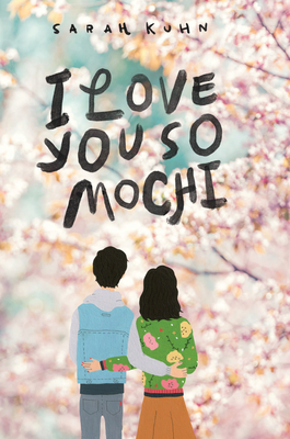 Image for I Love You So Mochi