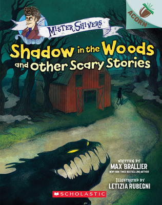 Image for SHADOW IN THE WOODS AND OTHER SCARY STORIES: AN ACORN BOOK (MISTER SHIVERS #2)