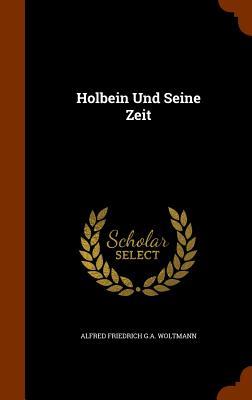 Image for Holbein Und Seine Zeit