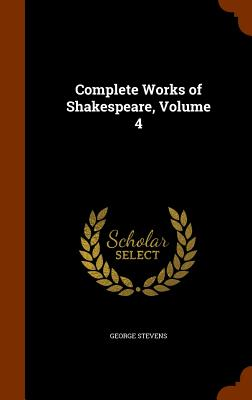 Image for Complete Works of Shakespeare, Volume 4