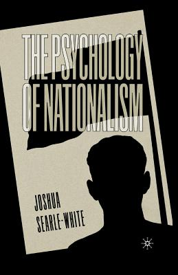 Image for The Psychology of Nationalism