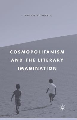 Image for Cosmopolitanism and the Literary Imagination