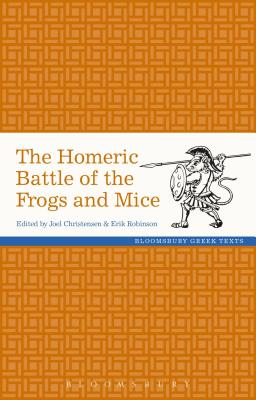 Image for Homeric Battle of the Frogs and Mice (Greek Texts)