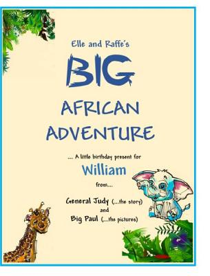 Image for Elle and Raffe's Big African Adventure