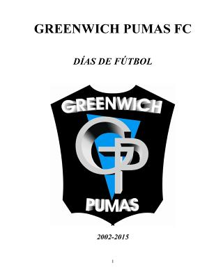 Greenwich Pumas -D�as de F�tbol (Spanish Edition), rtu�o, Mat�as; Otero, Daniel; Viola, Marco
