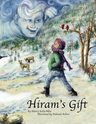 Hiram's Gift, Allen, Nancy Kelly