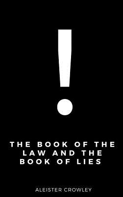 The Book of the Law and the Book of Lies, Crowley, Aleister