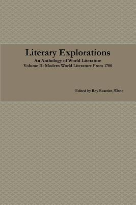 Literary Explorations: A Reader for English 2333, Bearden-White, Roy