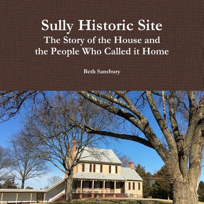 Sully Historic Site, Sansbury, Beth