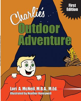 Charlie's Outdoor Adventure, McNeil, Lori A.