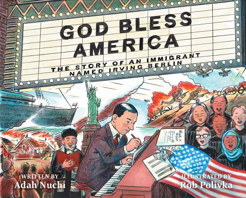 Image for God Bless America: The Story of an Immigrant Named Irving Berlin
