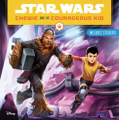 Image for Star Wars Chewie and the Courageous Kid