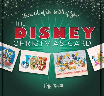 Image for From All of Us to All of You The Disney Christmas Card (Disney Editions Deluxe)
