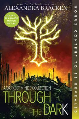 Image for Through the Dark (Bonus Content) (A Darkest Minds Collection) (A Darkest Minds Novel)
