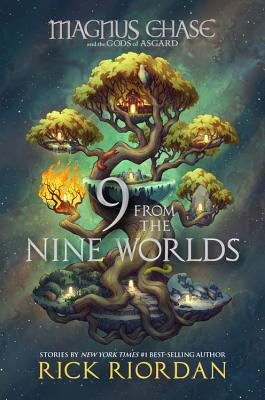 Image for 9 from the Nine Worlds (Magnus Chase and the Gods of Asgard)
