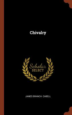 Chivalry, Cabell, James Branch