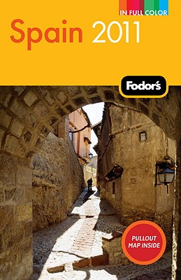 Fodor's Spain 2011 (Full-Color Gold Guides), Fodor's
